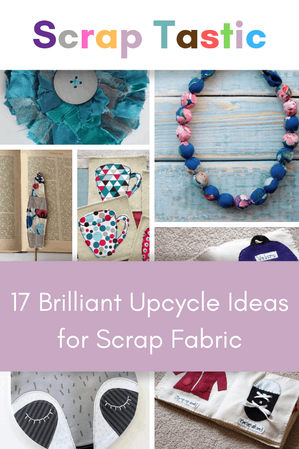 DIY scrap fabric upcycle projects