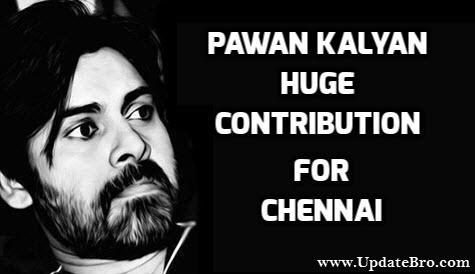 Pawan Kalyan Contribution for Chennai