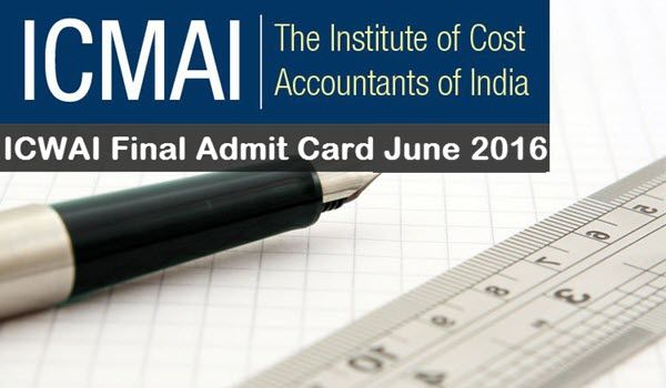 ICWAI-Final-Admit-Card-June-2016-Download