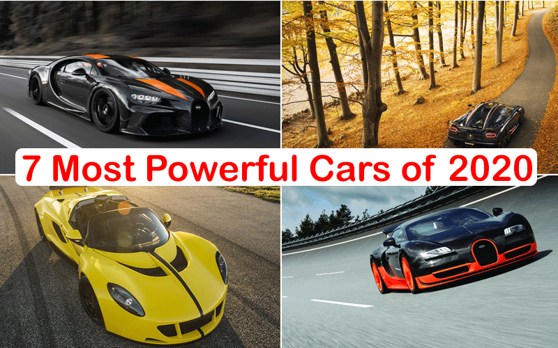 7 Most Powerful Cars of 2020