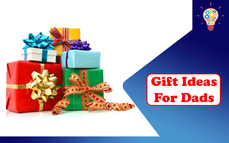Top 5 Gift Ideas For Dads This Love Month