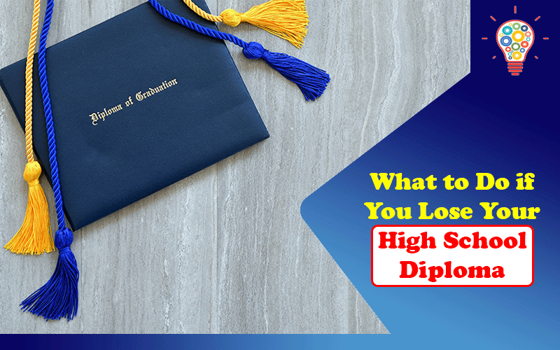 What to Do if You Lose Your High School Diploma