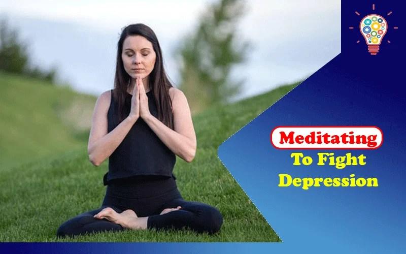 Meditating to Fight Depression