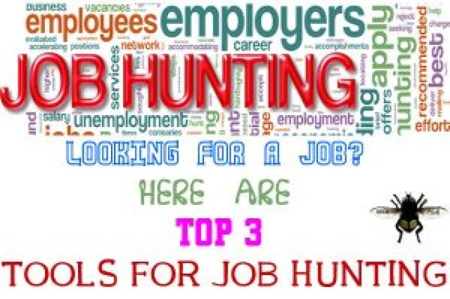 TOP 3 TOOLS FOR JOB HUNTING