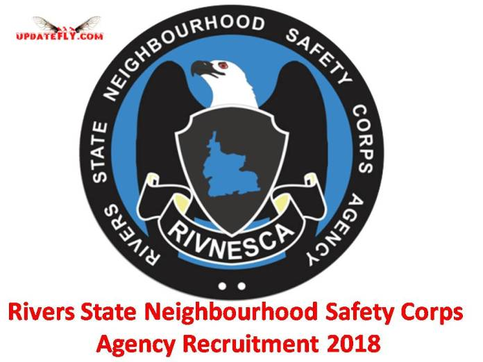 Rivers State Neighbourhood Safety Corps Agency Recruitment 2018