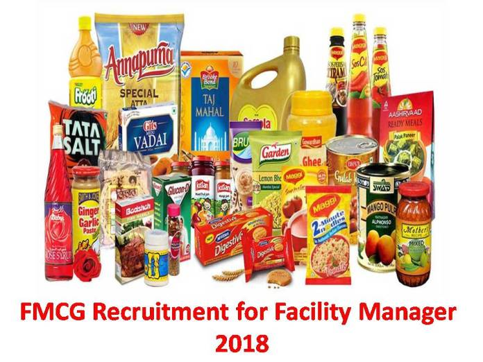 FMCG Recruitment for Facility Manager 2018