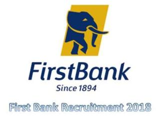 First Bank Recruitment 2018