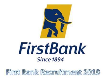 First Bank Recruitment 2018