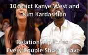 10 Strict Kanye West and Kim Kardashian Relationship Rules That Every Couple Should Have