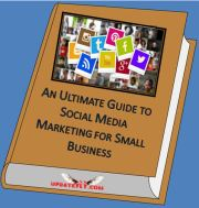 An Ultimate Guide to Social Media Marketing for Small Business