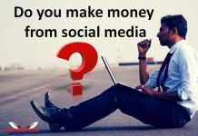 Do you make money from social media?