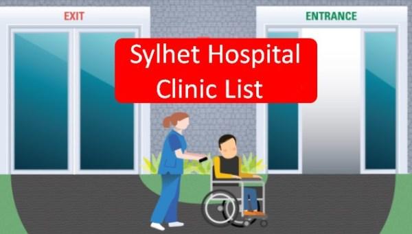 Sylhet Hospital Clinic List
