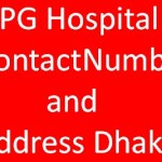 PG Hospital Contact Number & Address Dhaka