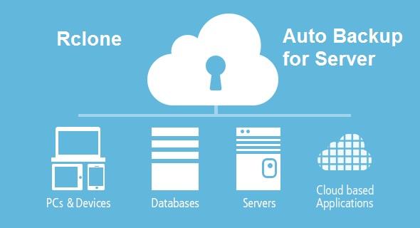 Rclone Auto Backup Server và hướng dẫn cài đặt Rclone