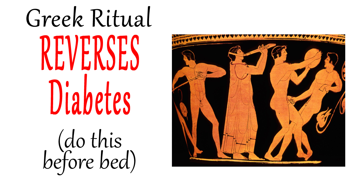 Greek Ritual REVERSES Diabetes (do this before bed)
