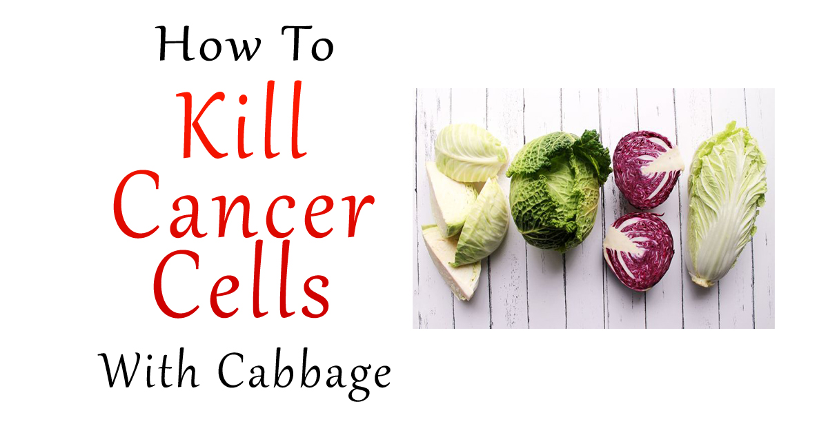 Kill Cancer Cells With Cabbage