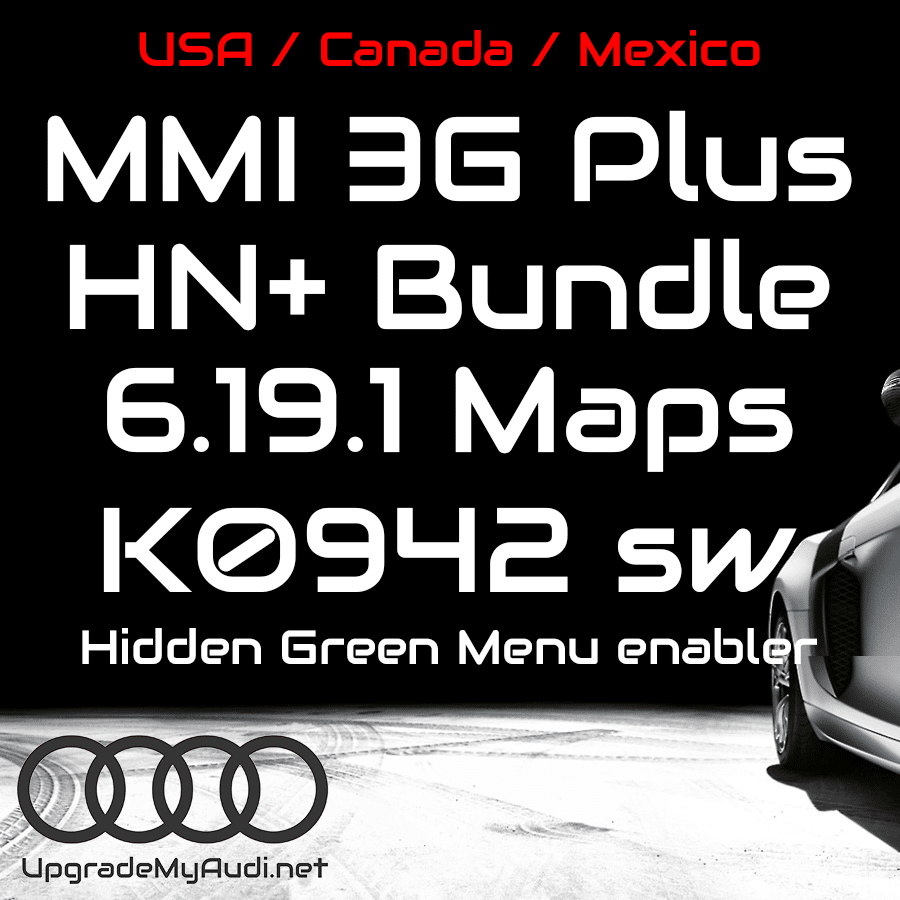 Audi MMI 3GP / 3G Plus / HN+ Bundle - Latest Maps & Firmware for USA /  CANADA / Mexico - 6 19 1 & K0942_6