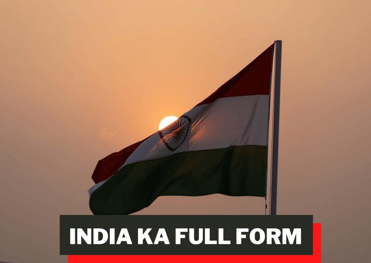 India Ka Full Form