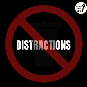 No Distractions