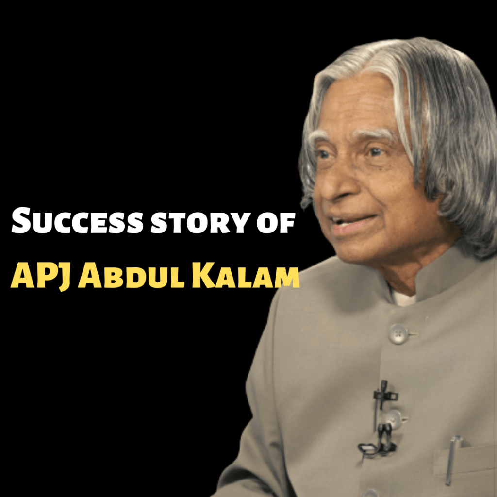 Success story of APJ Abdul Kalam