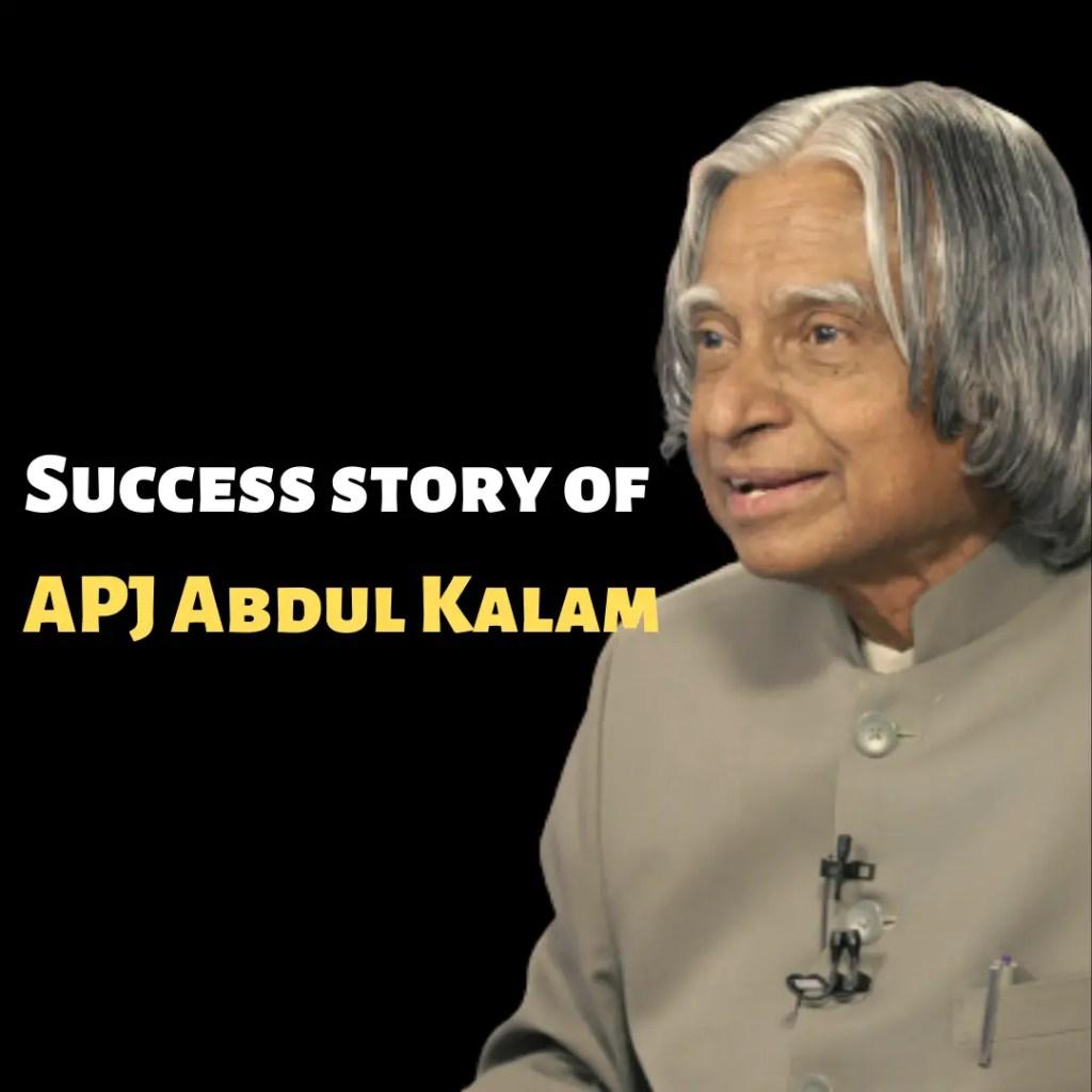Success story of APJ Abdul Kalam