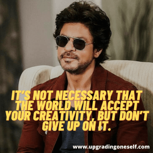 shahrukh khan best quotes