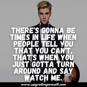 justin bieber quotes and sayings
