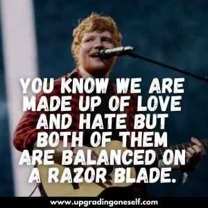 ed sheeran inspiring quotes