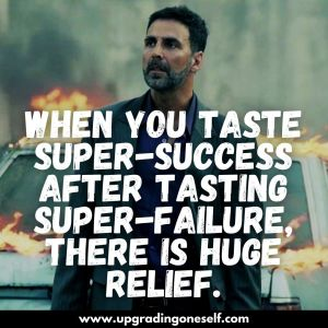 best quotes from akshay kumar