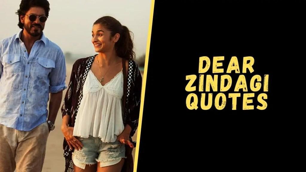 dear zindagi quotes