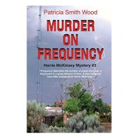 Murder on Frequency: Harrie McKinsey Mystery #3 (Harrie McKinsey Mysteries)