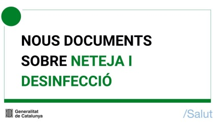 NETEJA I DESSINFECCIÓ EN RESIDÈNCIES GERIÀTRIQUES-ACTUALITZAT PEL DEPT. SALUT 26-7-20