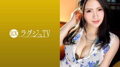 259LUXU-886 ラグジュTV 904 香里奈 26歳 モデル