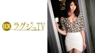 259LUXU-870 ラグジュTV 850 喜多見紗恵 26歳 インテリアコーディネーター