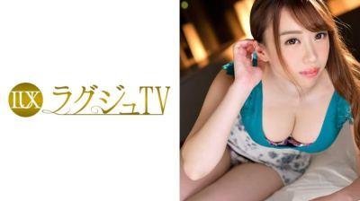 259LUXU-883 ラグジュTV 878 木崎理恵 26歳 ネイルサロン経営