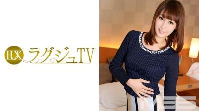 259LUXU-205 ラグジュTV 198 杉浦愛 35歳 歯科医