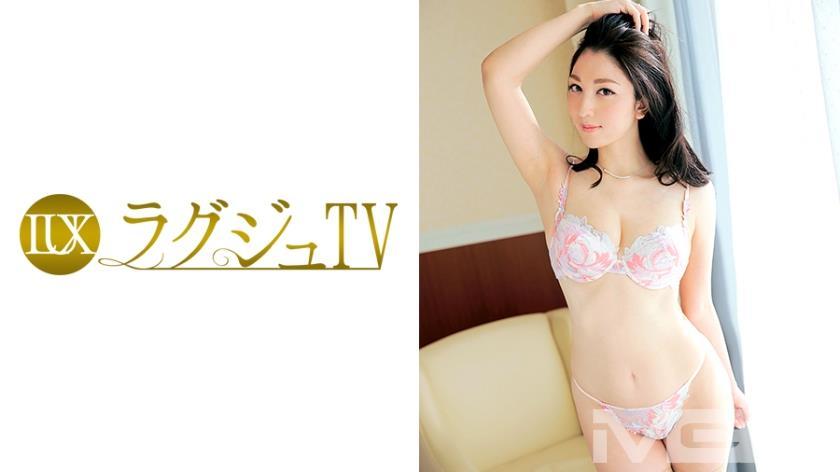 259LUXU-219 ラグジュTV 212 橘咲希 38歳 宝石関係