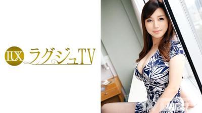 259LUXU-307 ラグジュTV 317 片瀬伶音 30歳 学校教師