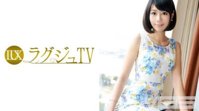 259LUXU-283 ラグジュTV 308 神木朱里 30歳 元受付嬢