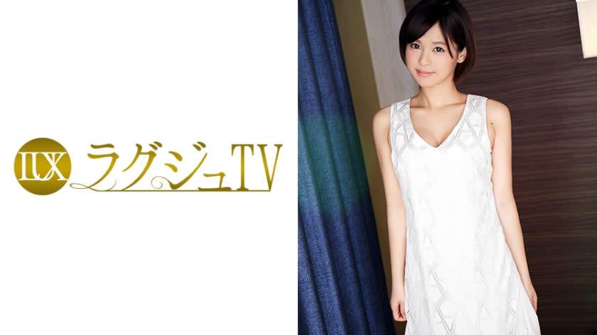 259LUXU-572 ラグジュTV 551 朝倉紗那 27歳 元ピアノ講師