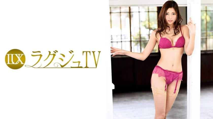 259LUXU-566 ラグジュTV 565 橋口里緒奈 26歳 教師