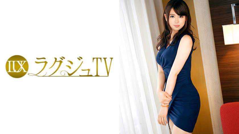 259LUXU-571 ラグジュTV 564 宮村菜々子 26歳 旅行代理店