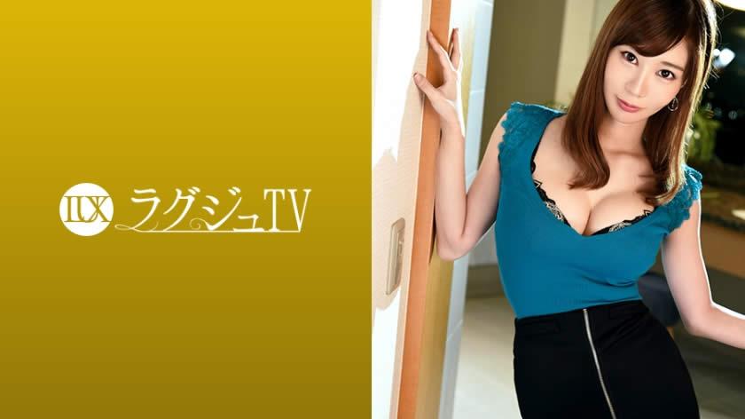 259LUXU-926 ラグジュTV 917 本城奈々美 30歳 プロダクション経営