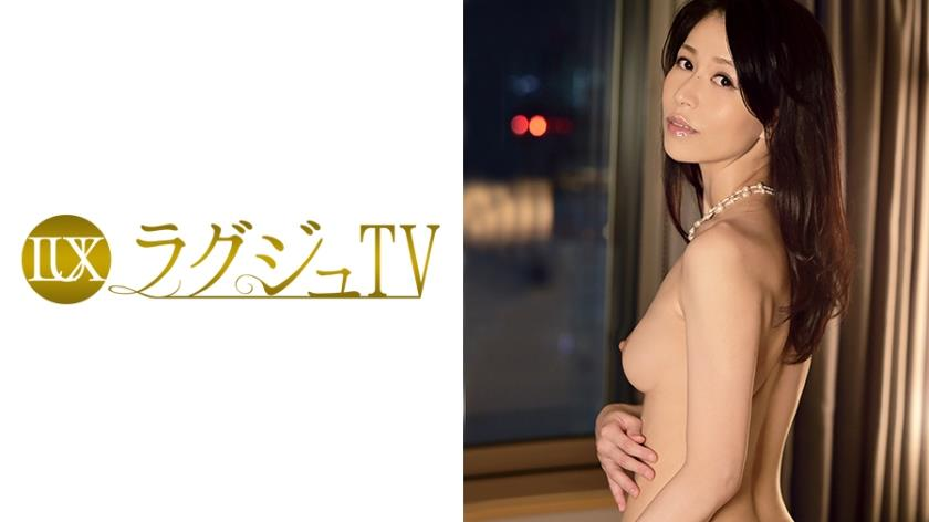 259LUXU-063 ラグジュTV 022 井上綾子 38歳 社長夫人