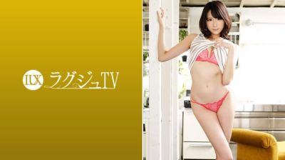 259LUXU-946 ラグジュTV 937 遠藤富美花 28歳 アパレル関係