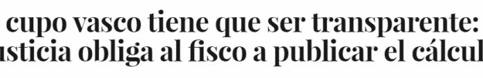 """gkLJHa% - La justicia pone fin al secretismo del """"cupo vasco"""""""