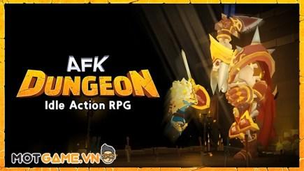 AFK Dungeon: Idle Action RPG – Thống trị tất cả chỉ bằng một bàn tay