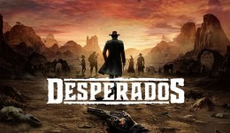 Desperados 3 – Kẻ tiếp nối khi Commandos gục ngã