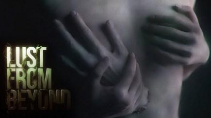 """Lust From Beyond: Tựa game kinh dị sẽ khiến bạn vừa sợ vừa """"hứng"""""""