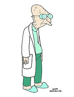 Dr. Farnsworth on Futurama.